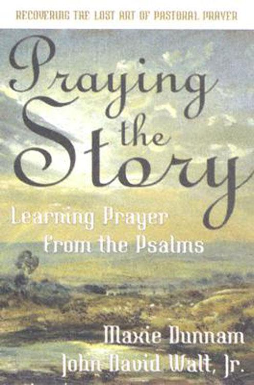 Praying the Story EB9781426745713