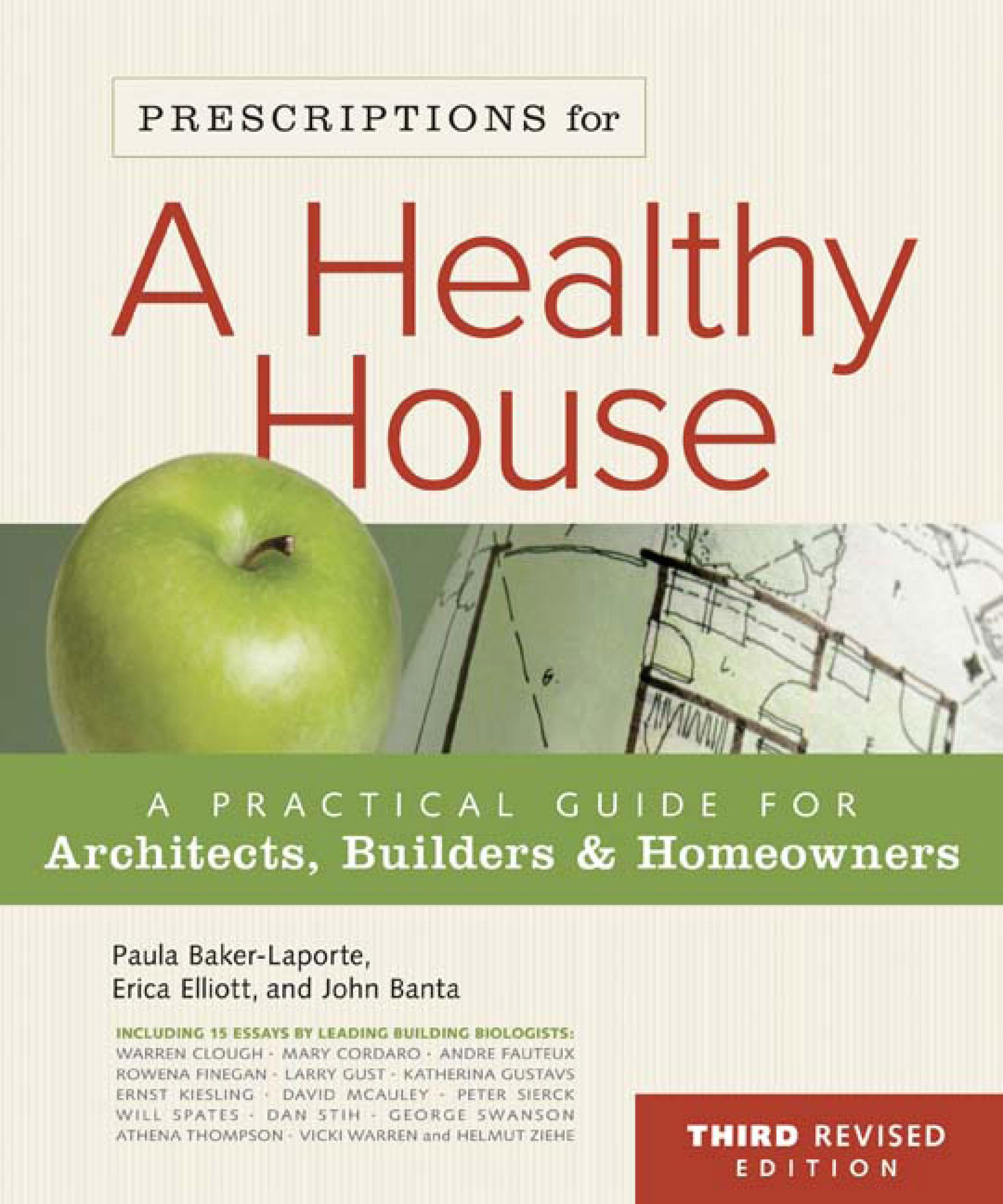 Prescriptions for a Healthy House, 3rd Edition: A Practical Guide for Architects, Builders & Homeowners EB9781550924107