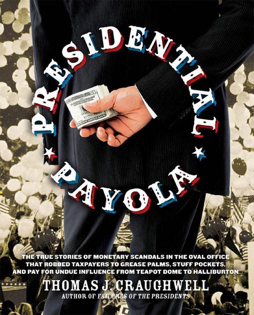 Presidential Payola EB9781610580496