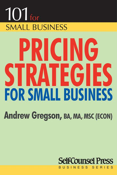 Pricing Strategies for Small Business EB9781770407428