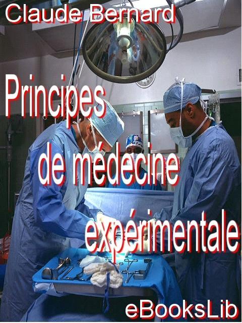 Principes de m?decine exp?rimentale EB9781554498406