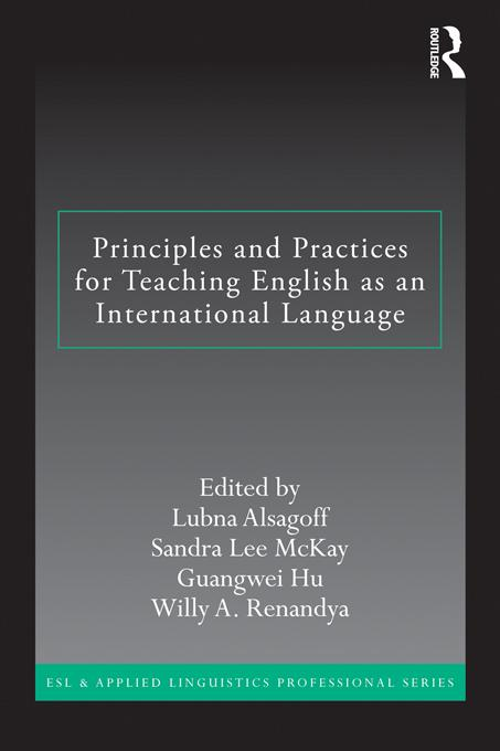Principles and Practices for Teaching English as an International Language EB9781136741166