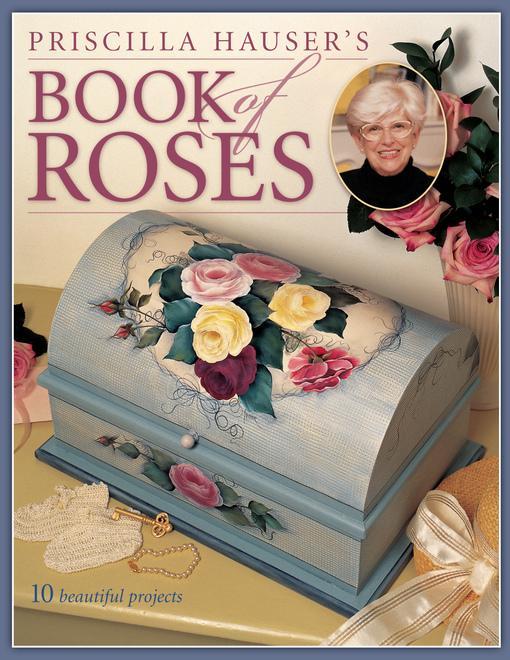 Priscilla Hausers Book of Roses EB9781440317910