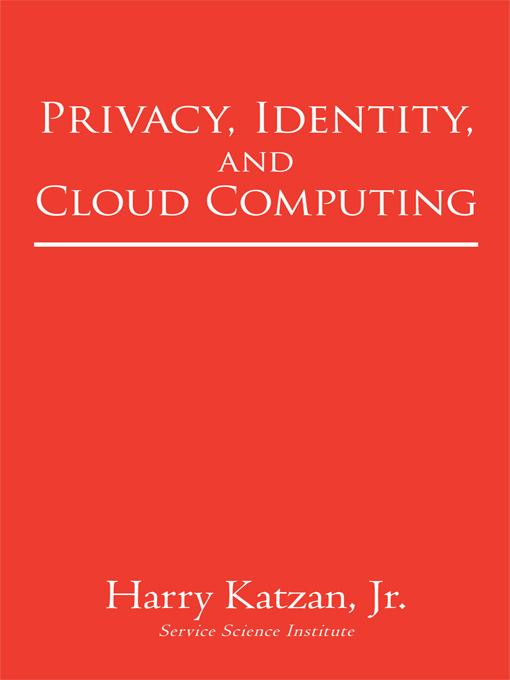 Privacy, Identity, and Cloud Computing EB9781450246309
