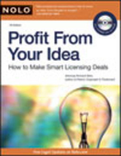 Profit From Your Idea: How to Make Smart Licensing Deals EB9781413316070