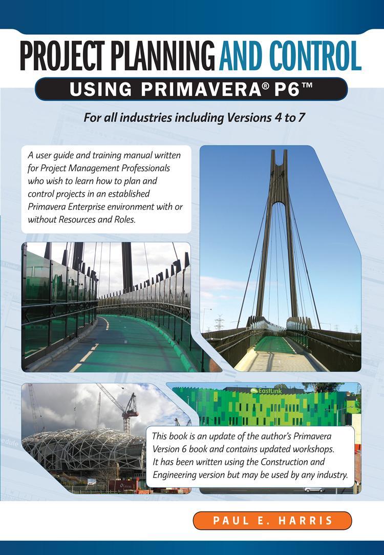 Project Planning & Control Using Primavera P6 EB9781921059476