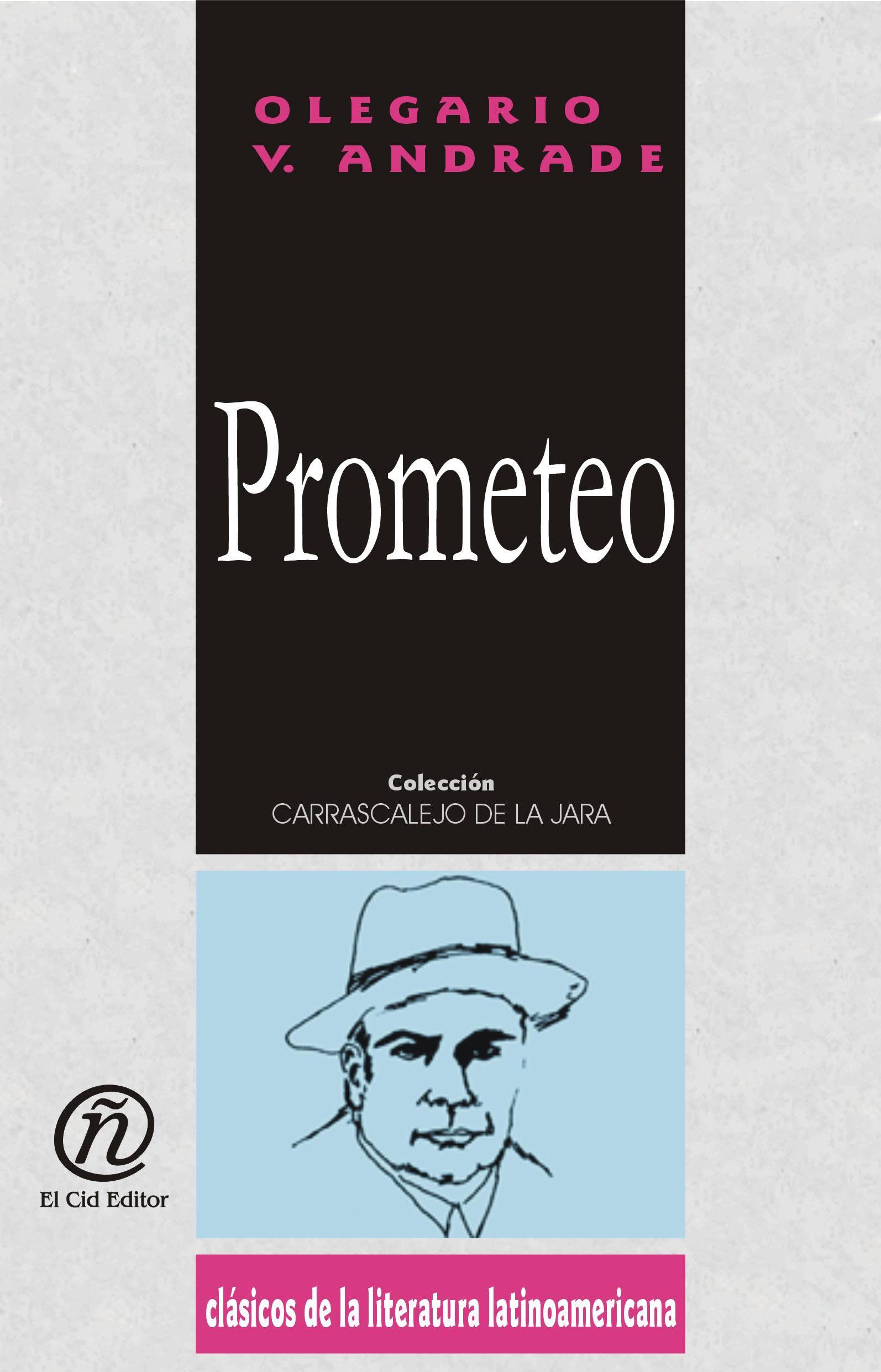 "Prometeo: Colecci?n de Cl?sicos de la Literatura Latinoamericana ""Carrascalejo de la Jara"""