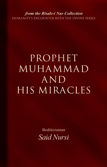 Prophet Muhammad And His Miracles EB9781597846189