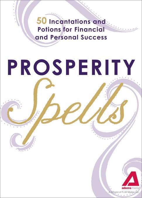 Prosperity Spells EB9781440534676