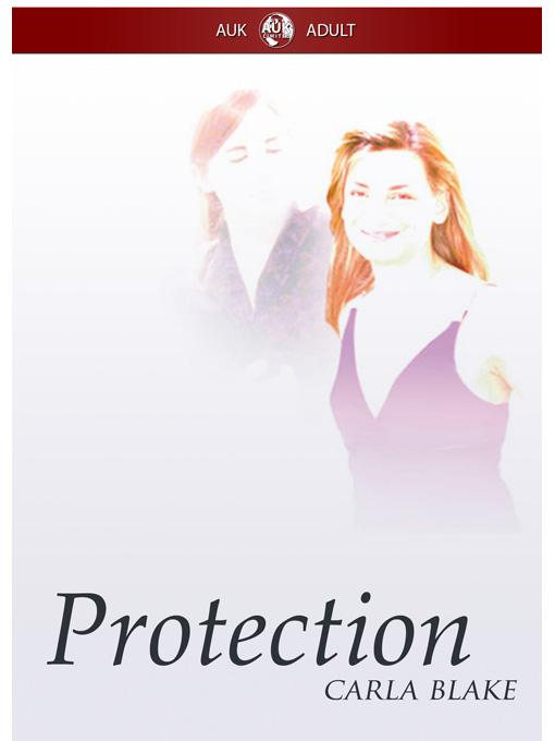 Protection: An Erotic Lesbian Love Thriller EB9781849891486