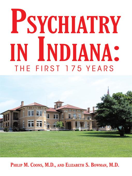Psychiatry in Indiana: The First 175 Years EB9781450260732