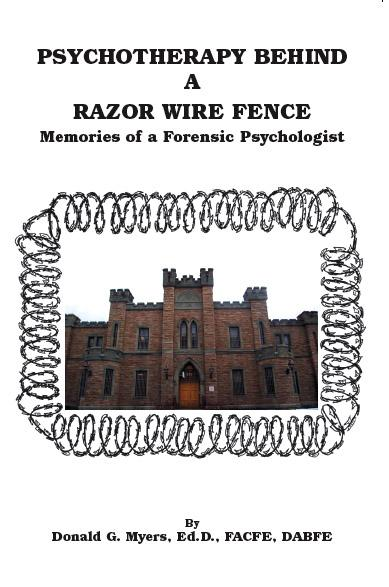 Psychotherapy Behind a Razor Wire Fence - Memories of a Forensic Psychologist EB9781412245876