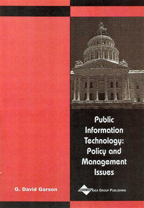 Public Information Technology: Policy and Management Issues EB9781591400714