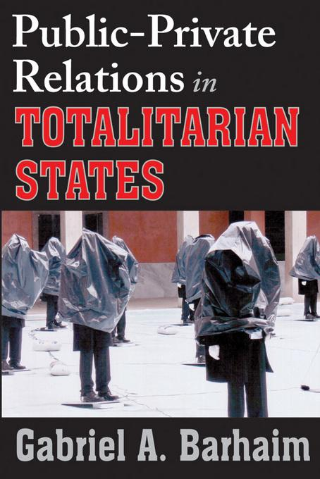 Public-Private Relations in Totalitarian States EB9781412846509