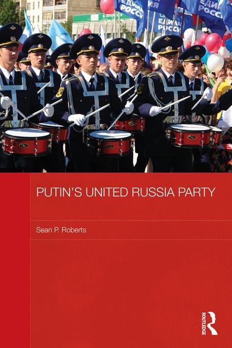 Putin's United Russia Party EB9781136588334