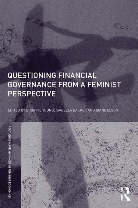 Questioning Financial Governance from a Feminist Perspective EB9781136661365