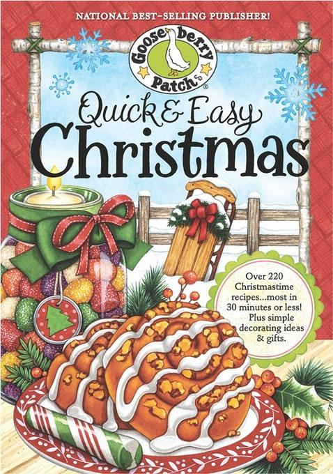 Quick & Easy Christmas Cookbook: Over 200 delicious holiday recipes your family will love.most in 30 minutes or less! EB9781936283897