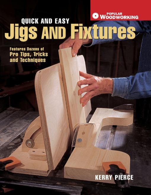 Quick & Easy Jigs and Fixtures EB9781558709270