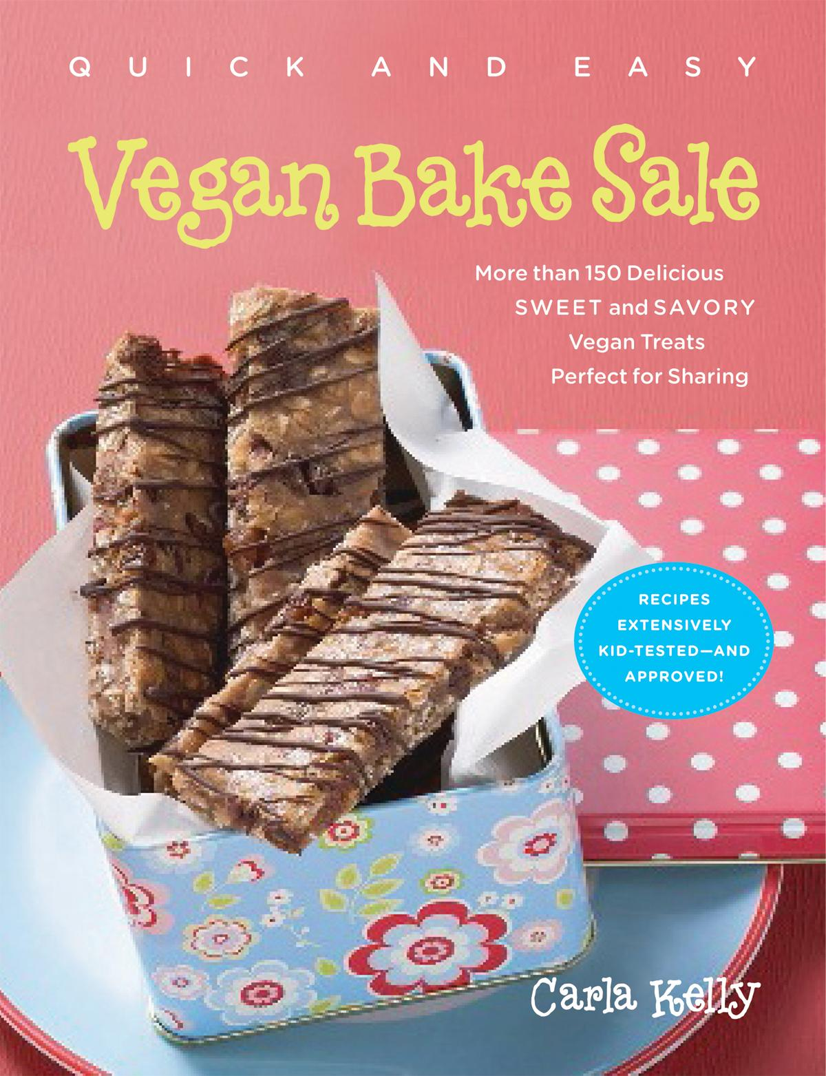 Quick & Easy Vegan Bake Sale EB9781615191291