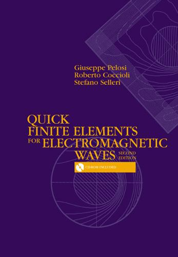 Quick Finite Elements for Electromagnetic Waves, Second Edition EB9781596933460