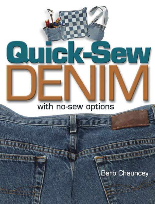 Quick Sew Denim with No Sew Options EB9781440220296