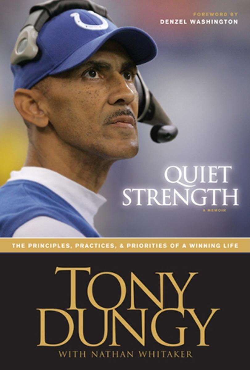 Quiet Strength: The Principles, Practices, & Priorities of a Winning Life EB9781414340999