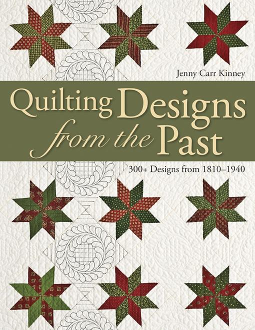 Quilting Designs From The Past: 300+ Designs from 1810-1940 EB9781607053835