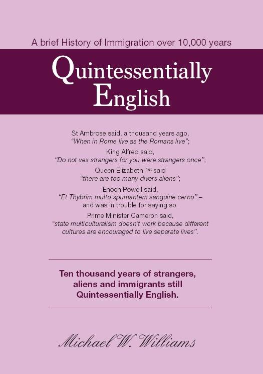 Quintessentially English, 10,000 years of immigration EB9781907313592