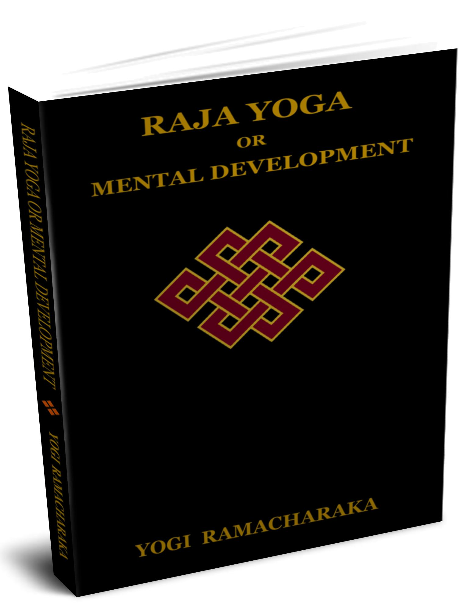 RAJA YOGA OR MENTAL DEVELOPMENT EB9781604444247