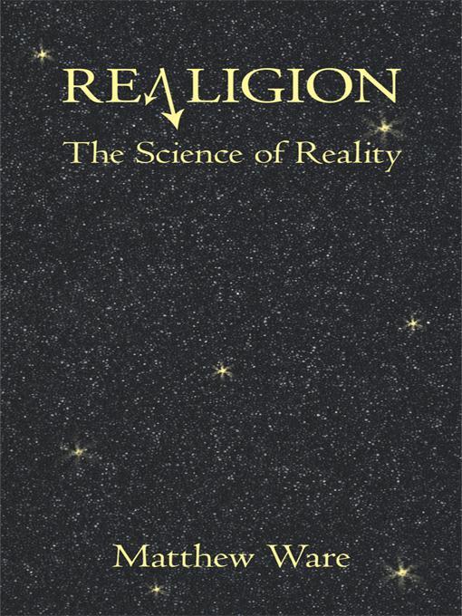 REALIGION: The Science of Reality EB9781450232128