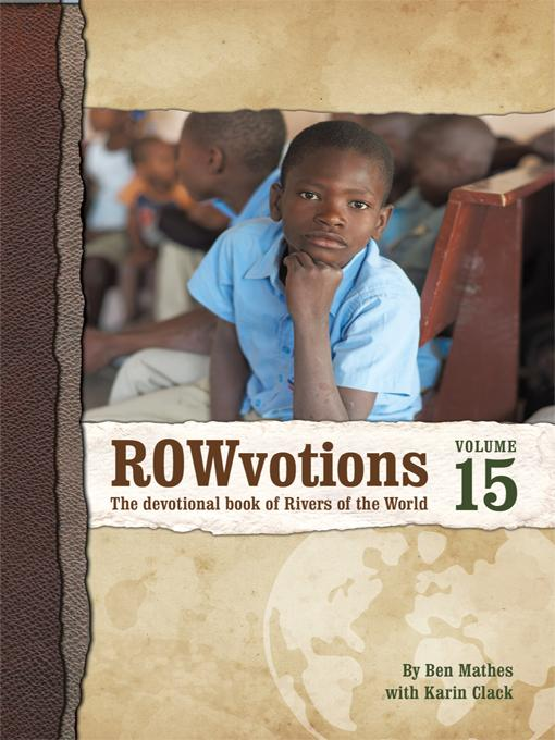 ROWvotions Volume 15: The devotional book of Rivers of the World EB9781462034635