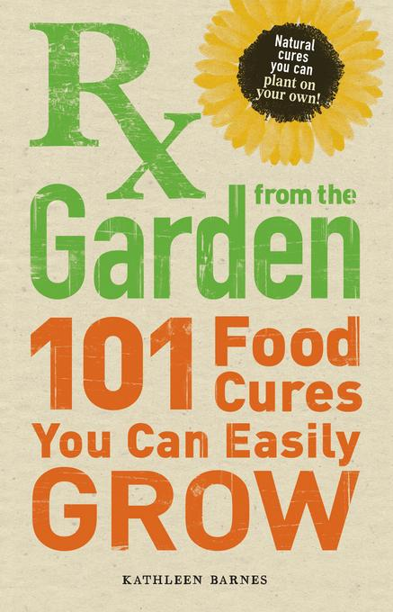 RX from the Garden EB9781440511622