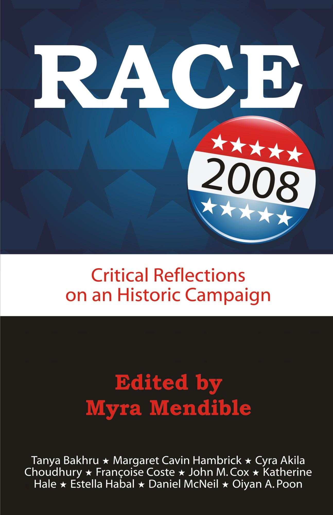 Race 2008: Critical Reflections on an Historic Campaign EB9781599425382