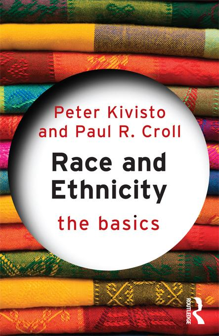 Race and Ethnicity: The Basics EB9781136589461