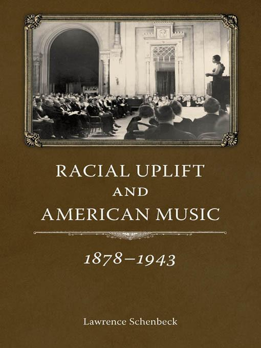 Racial Uplift and American Music, 1878-1943 EB9781617032301