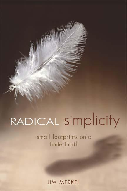 Radical Simplicity: Small Footprints on a Finite Earth EB9781550923360