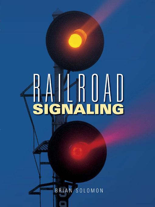 Railroad Signaling EB9781616738976