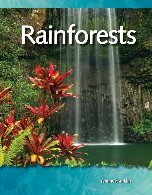 Rainforests: Biomes and Ecosystems: Science Readers EB9781433393044