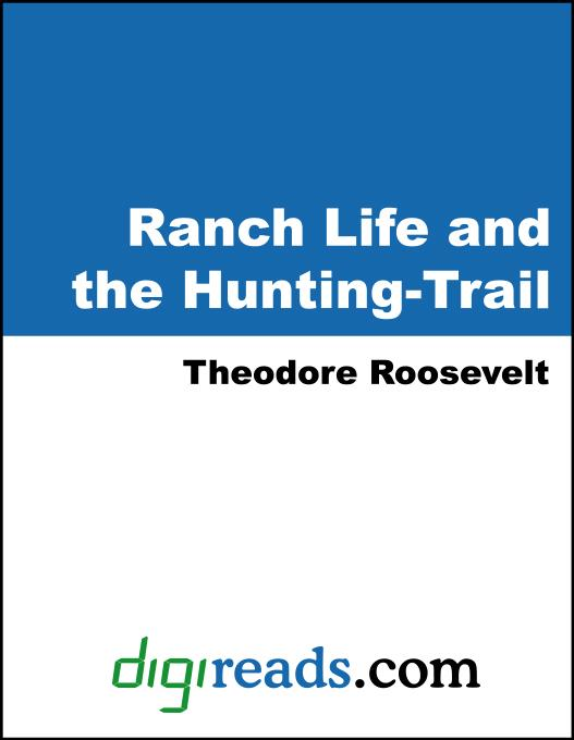 Ranch Life and the Hunting-Trail EB9781420908534