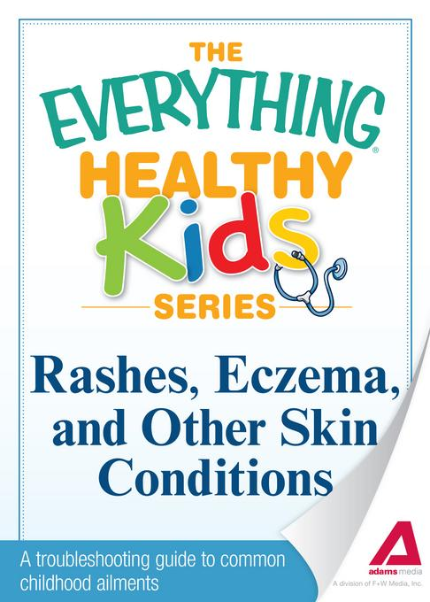 Rashes, Eczema, and Other Skin Conditions EB9781440540912