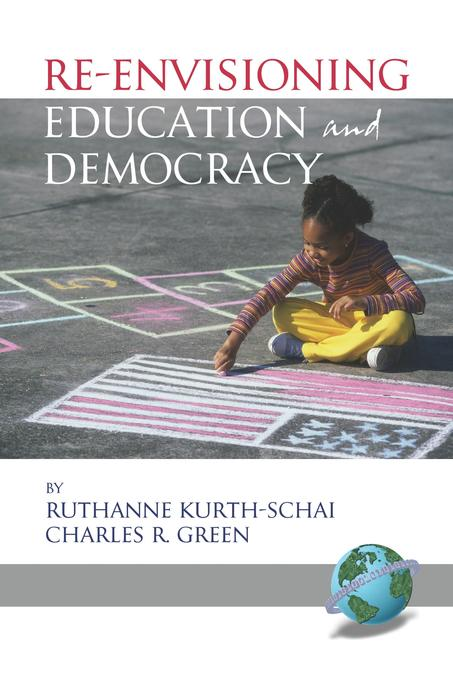 Re-Envisioning Education and Democracy EB9781607527060