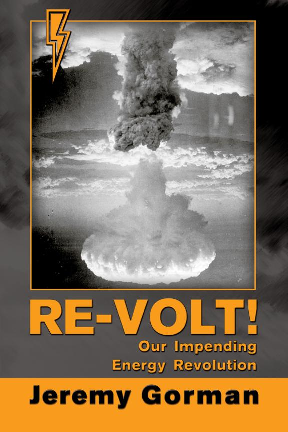 Re-Volt! Our Impending Energy Revolution EB9781612045016