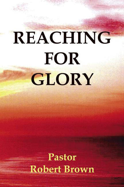 Reaching For Glory EB9781412209618