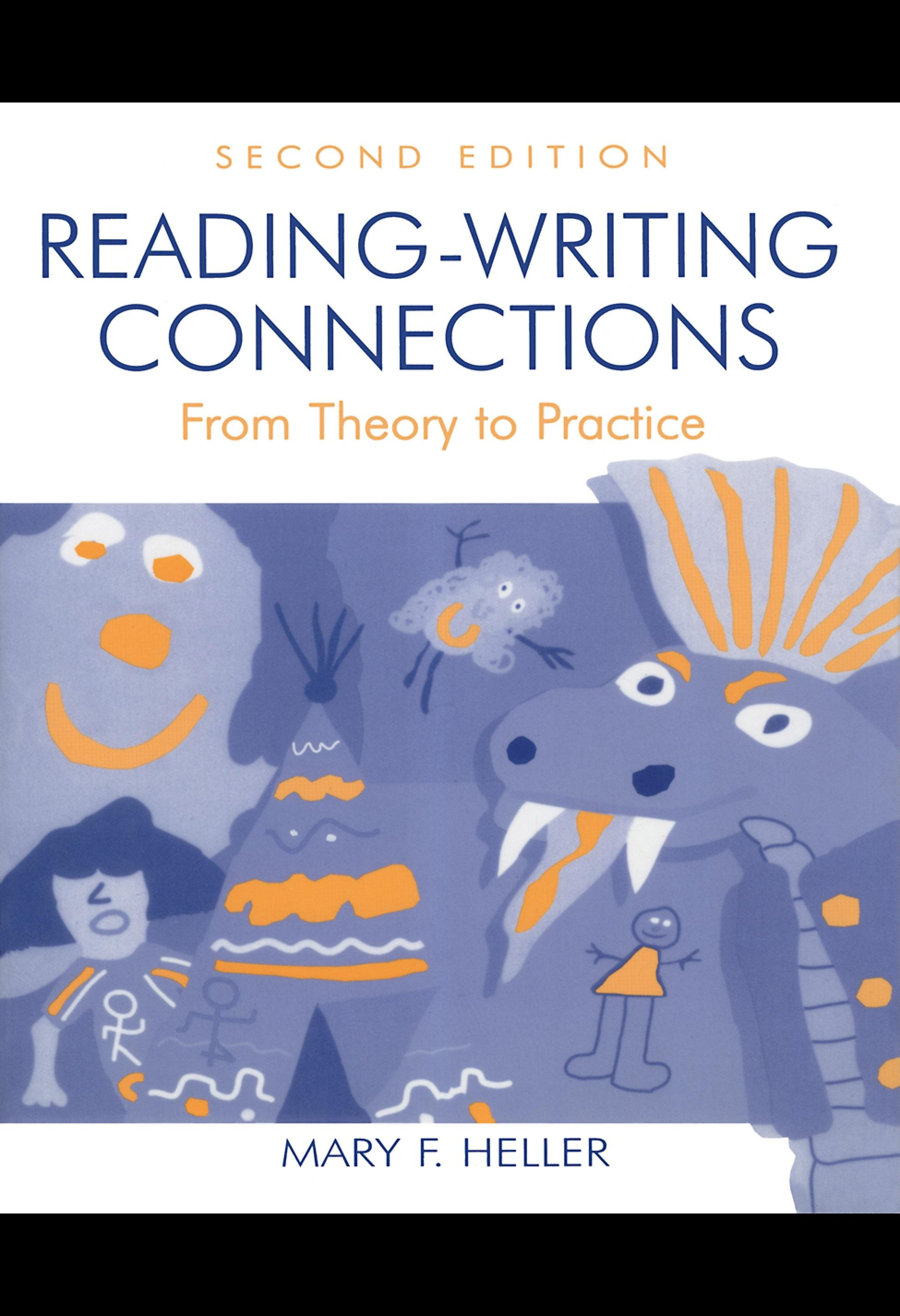 Reading-Writing Connections: From Theory to Practice EB9781410601650