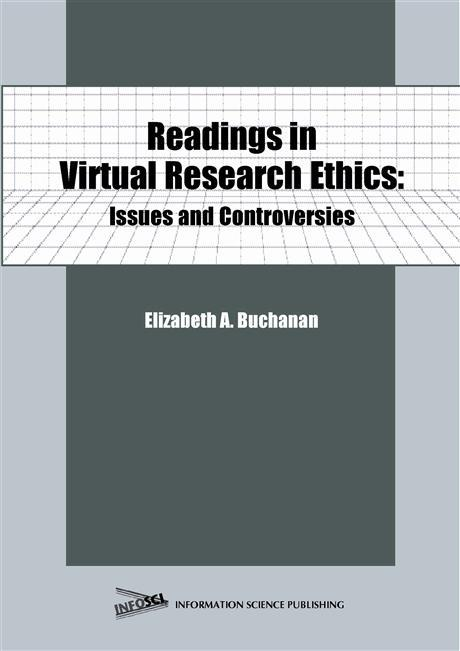 Readings in Virtual Research Ethics: Issues and Controversies EB9781591401537