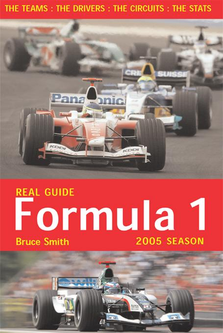 Real Guide to Formula One 2005