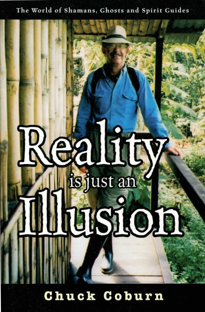 Reality Is Just an Illusion EB9781456602826