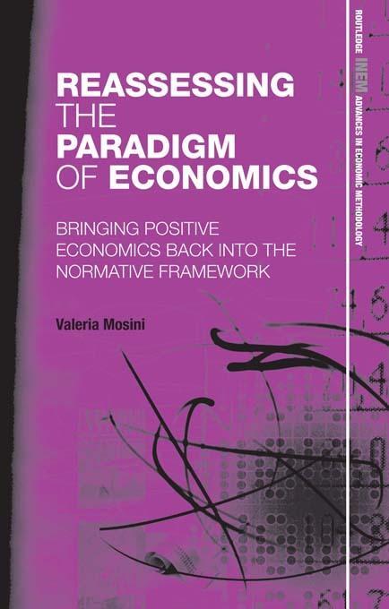 Reassessing the Paradigm of Economics EB9781136658211