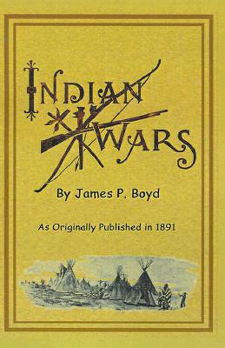 Recent Indian Wars: Under the Lead of Sitting Bull, and Other Chiefs: With a Full Account of the Messiah Craze, and Ghost Dances EB9781582182179