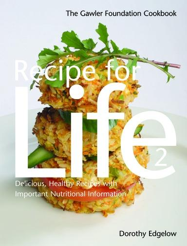 Recipe for Life 2: The Gawler Foundation Cookbook EB9781458700520